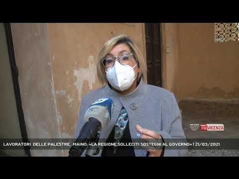 LAVORATORI  DELLE PALESTRE,  MAINO: «LA REGIONE SOLLECITI SOSTEGNI AL GOVERNO»   21/03/2021