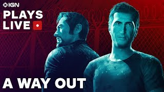 A Way Out - Cooperative Prison Escape Gameplay - IGN Plays Live