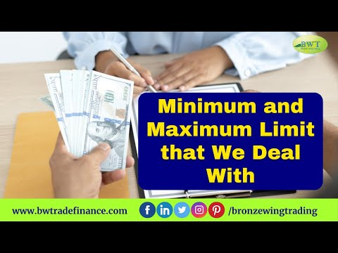 Trade Finance Products Minimum and Maximum Limit | Bronze Wing Trading L.L.C.