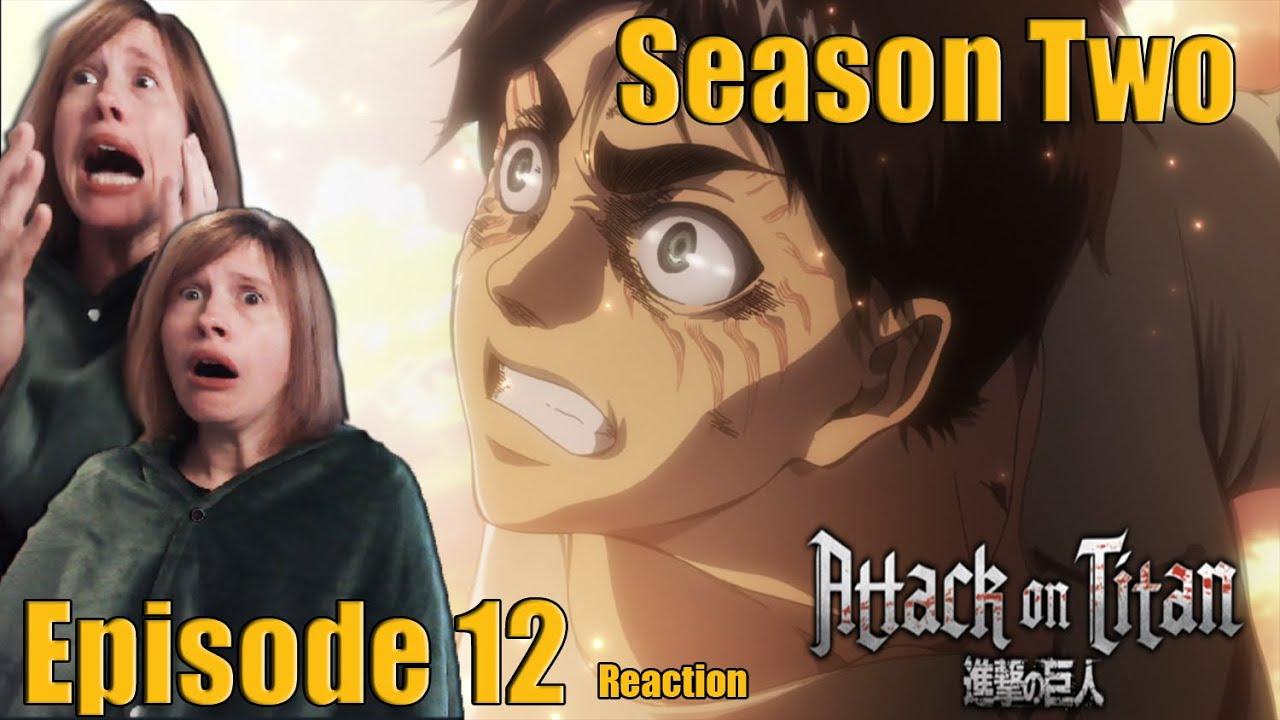 "Download Attack on Titan Season 2: Episode 12 Reaction! ""Scream!"""
