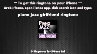 Piano Jazz Girlfriend Calling Ringtone