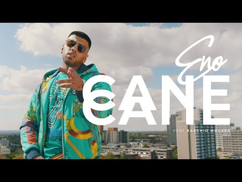 ENO - CANE CANE feat. Raschid Moussa  (Official Video)