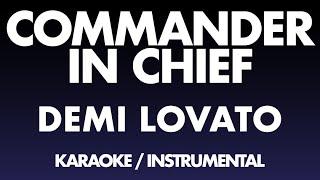 Demi Lovato - Commąnder in Chief (Karaoke / Instrumental)