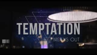 CEFA & SanMarino Films - TEMPTATION BreaksOut (AFTERMOVIE)