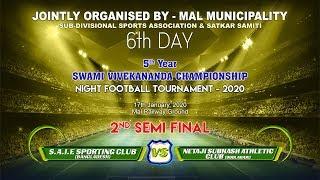 S.A.I.F. SPORTING CLUB (BANGLADESH) vs NETAJI SUBHASH ATHLETIC CLUB (OODLABARI) | 2nd Semi Final