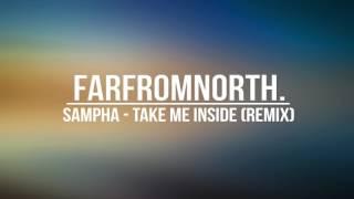 Sampha - Take Me Inside (farfromnorth. Remix)