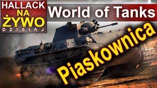 Piaskownica - nowe pociski OB -  World of Tanks - Na żywo