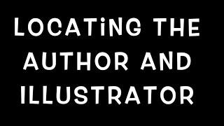 Locating the Author aฑd Illustrator of Picture Books