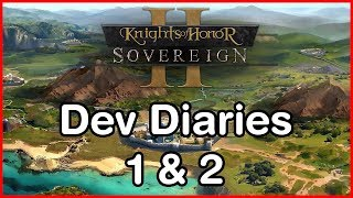 knights Of Honor 2: Sovereign Dev Diaries #1&2: Game Vision & World Setting and Size