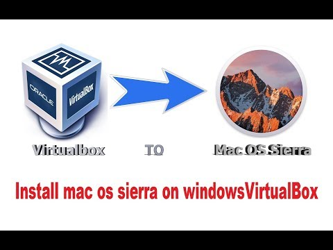 How To Install Mac OS Sierra On Windows PC. VirtualBox