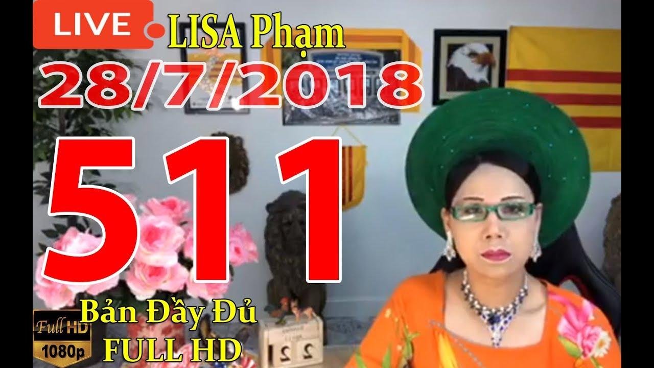 khai-dn-tr-lisa-phạm-số-511-live-stream-19h-vn-8h-sng-hoa-kỳ-mới-nhất-hm-nay-ngy-28-7-2018