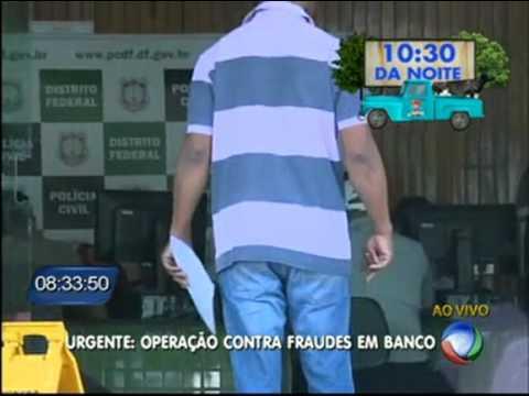 Polícia deflagra nova etapa de operação contra fraudes no BRB