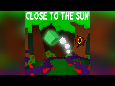 Close to the Sun [Broken Cycles 1.2] by Mountain-1 (me) - Project Arrhythmia | -100- 200 Sub Special |