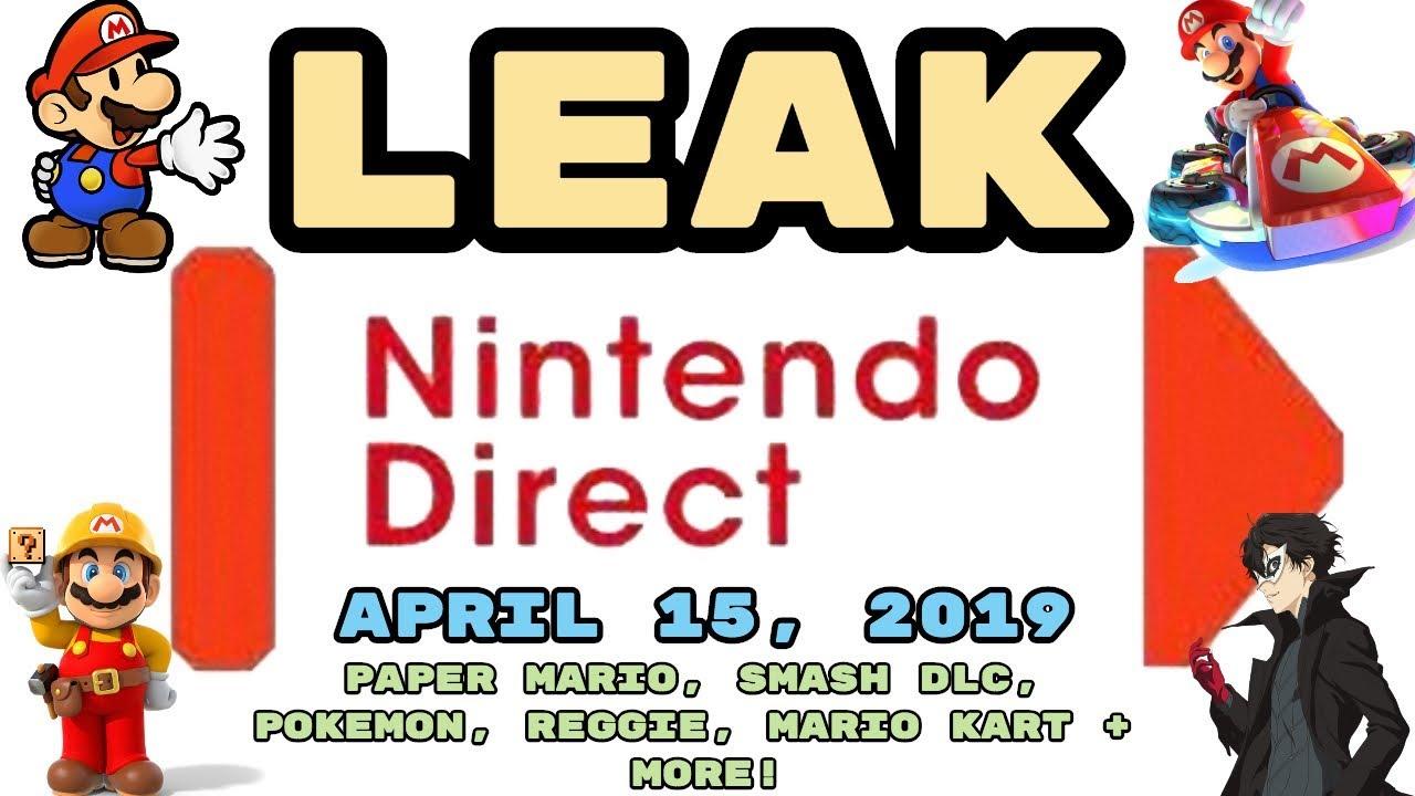 Nintendo Direct April 15, 2019 LEAKED! PAPER MARIO, SMASH DLC, POKEMON,  REGGIE + MORE!