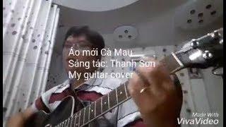 Áo mới Cà Mau - Guitar cover
