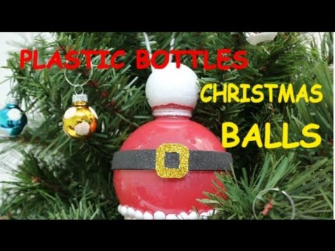 Diy Christmas Crafts Ideas Plastic Bottle Christmas Balls