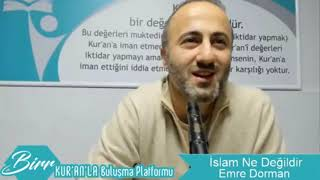 Gambar cover İslam Ne Değildir ? / Kuran'la Buluşma Platformu Konferansı / Emre Dorman
