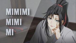 Wei WuXian || MIMIMI