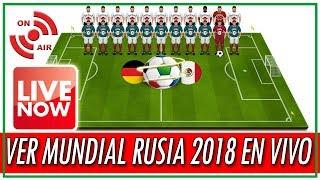 📡⚽como ver el mundial rusia 2018 gratis por internet en vivo  fechas y horarios del mundial 2018 🎺
