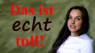 Немецкий разговорный. Как преувеличить или приуменьшить смысл сказанного?