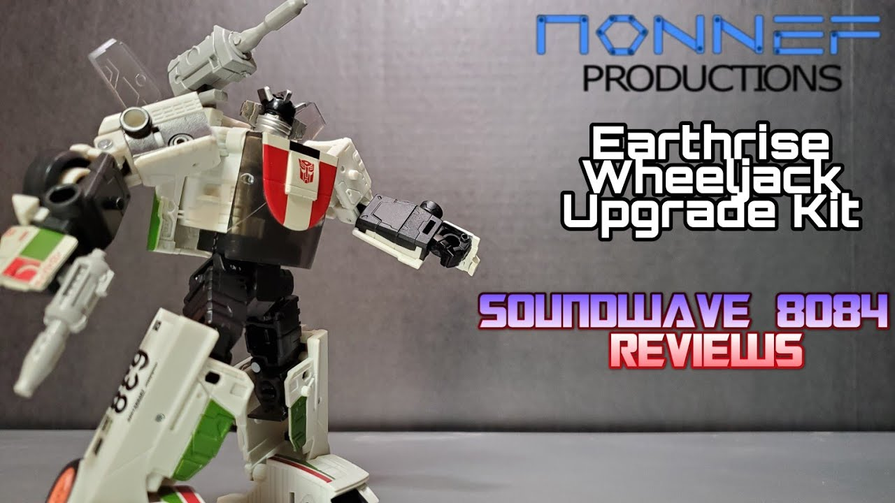 Nonnef Productions Earthrise Wheeljack Upgrade Kit Review By Soundwave 8084