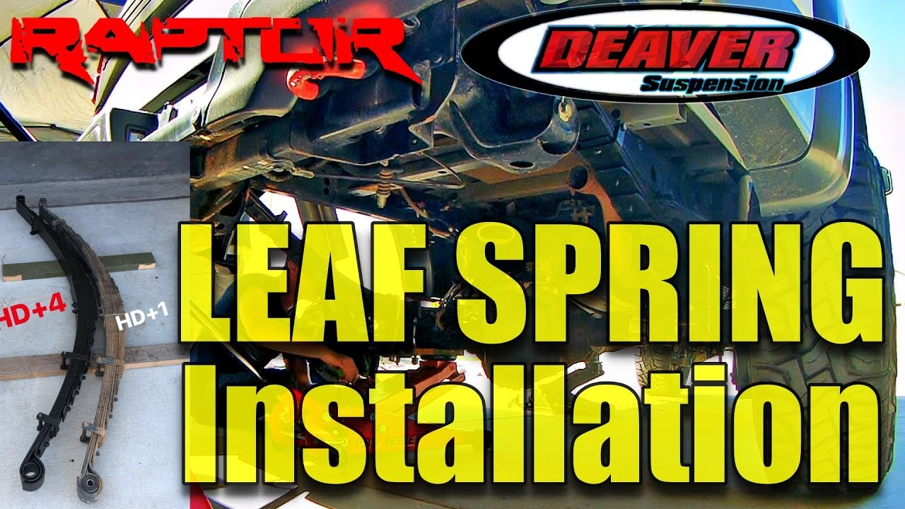 Deaver Leaf Springs >> F 150 Raptor Deaver Leaf Springs Installation
