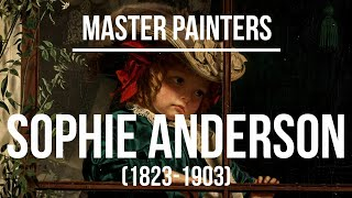 Sophie Gengembre Anderson (1823-1903) - A collection of paintings 2K Ultra HD Silent Slideshow
