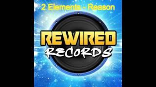 2 Elements - Reason (Remix)
