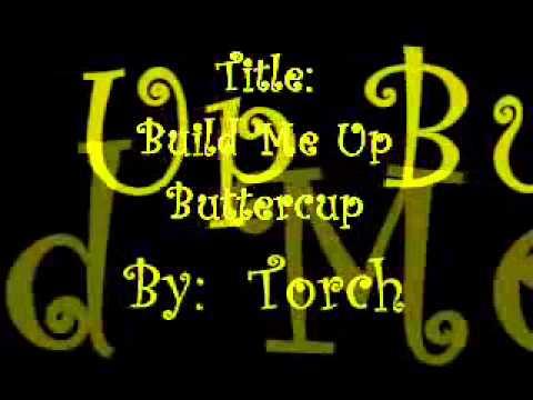 Build Me Up Buttercup