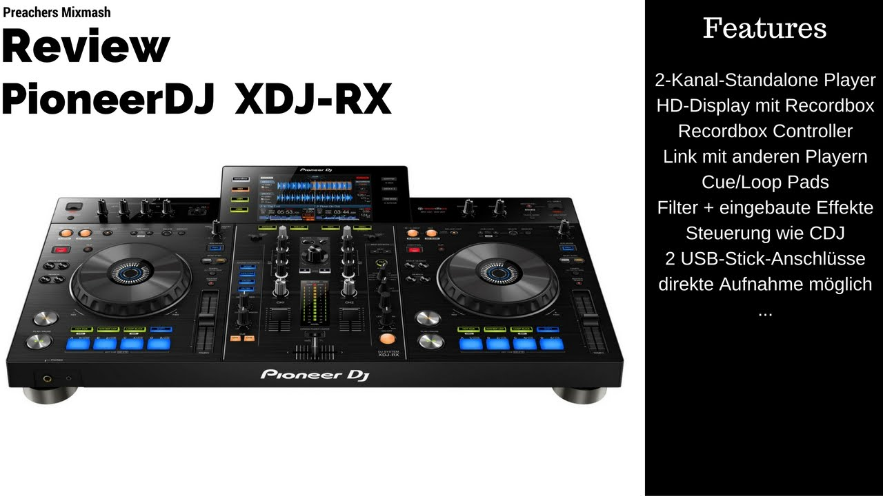 pioneer xdj rx test dj controller mixer review deutsch 2016 vlog youtube. Black Bedroom Furniture Sets. Home Design Ideas