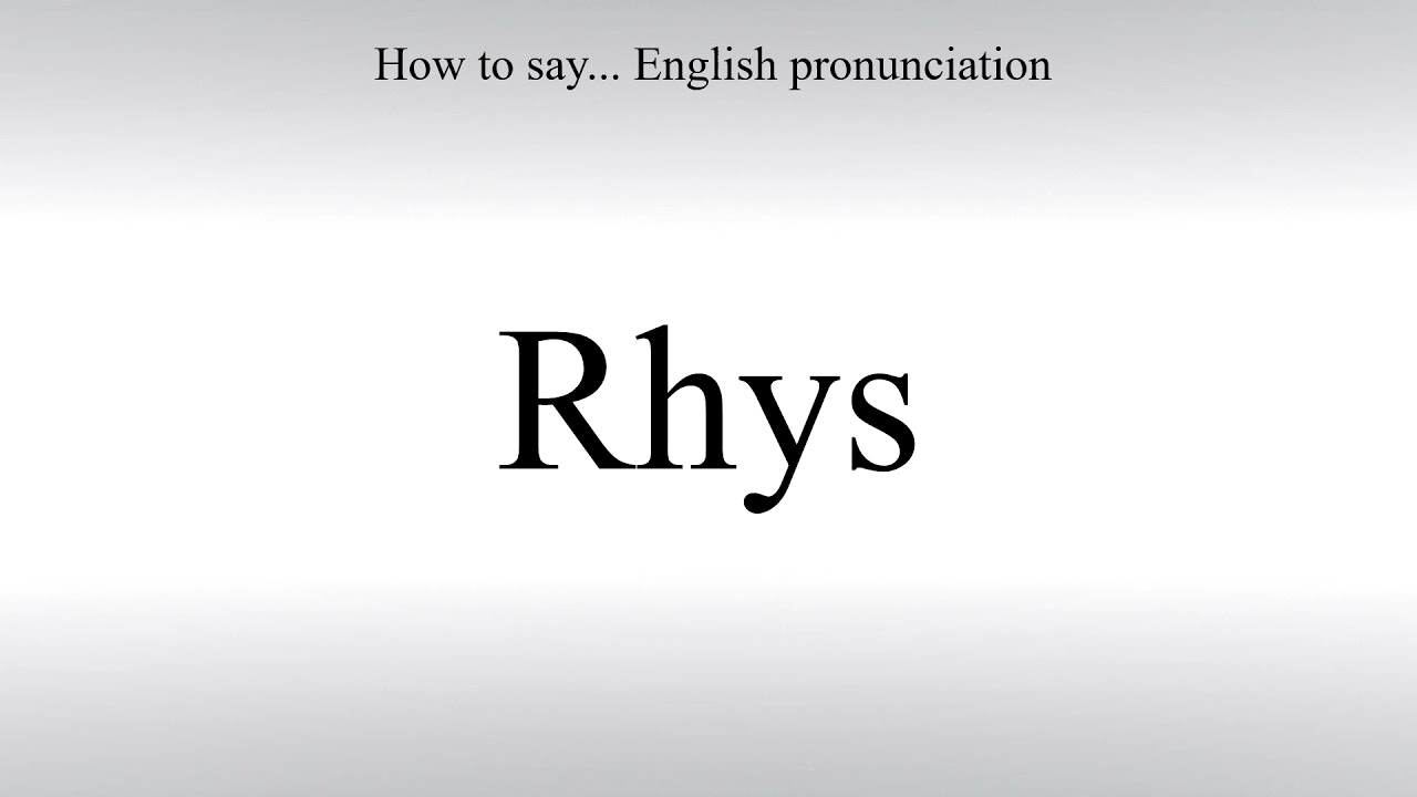 How To Pronounce Rhys - How To Say: American pronunciation - YouTube