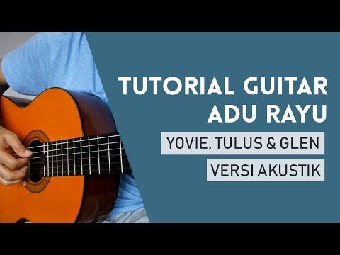 Adu Rayu - Yovie Tulus Glenn (Guitar Tutorial Lengkap)