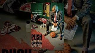 Push: Madson V Madison