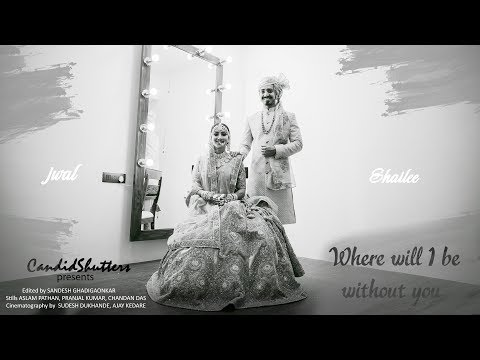 Where will I be without you | Wedding Trailer | Gujarati Wedding | Ahmedabad