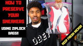 HOW TO PRESERVE YOUR SNEAKERS USING ZIPLOCK BAGS!!