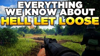 - Hell Let Loose - EVERYTHING WE KNOW | WW2 Strategic FPS