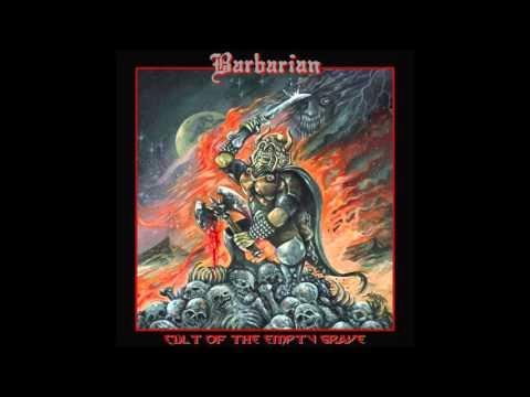 """Cult of the Empty Grave""- Barbarian [Full Album]"