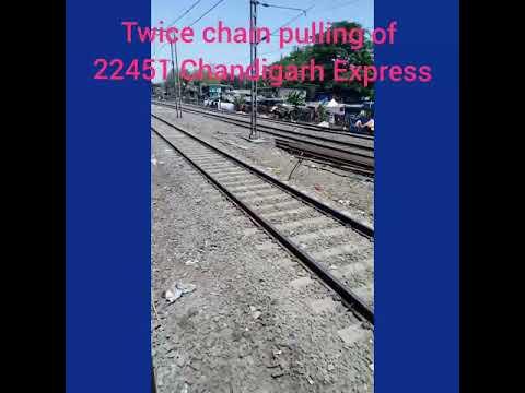 Twice chain pulling of 22451 Bandra terminus-Chandigarh SF Express