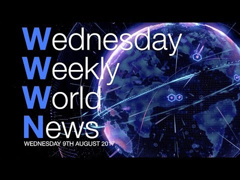 Wednesday Weekly World News - 9th August 2017