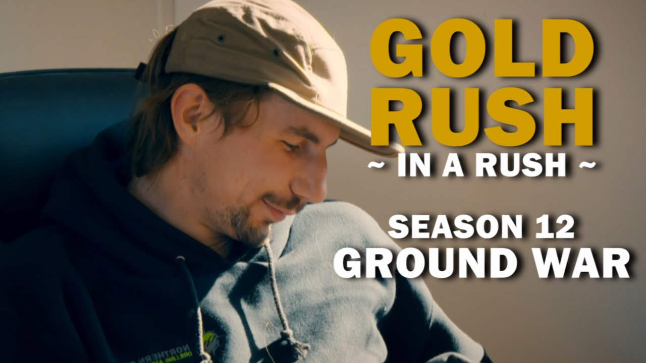 Download Gold Rush (In a Rush)   Season 12, Episode 1   Ground War
