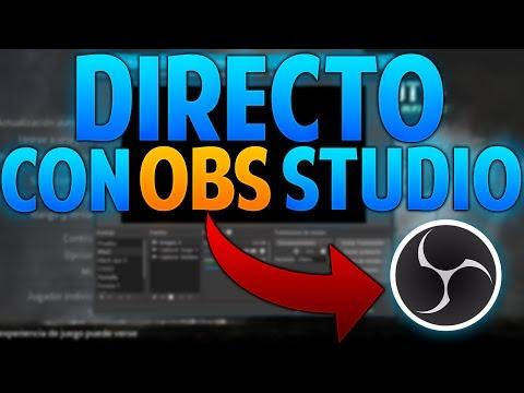 Como Hacer un Directo/Stream en Twitch & YouTube con OBS Studio (Edición 2018)