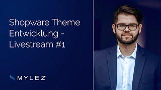 Shopware Livestream #1: Theme Entwicklung