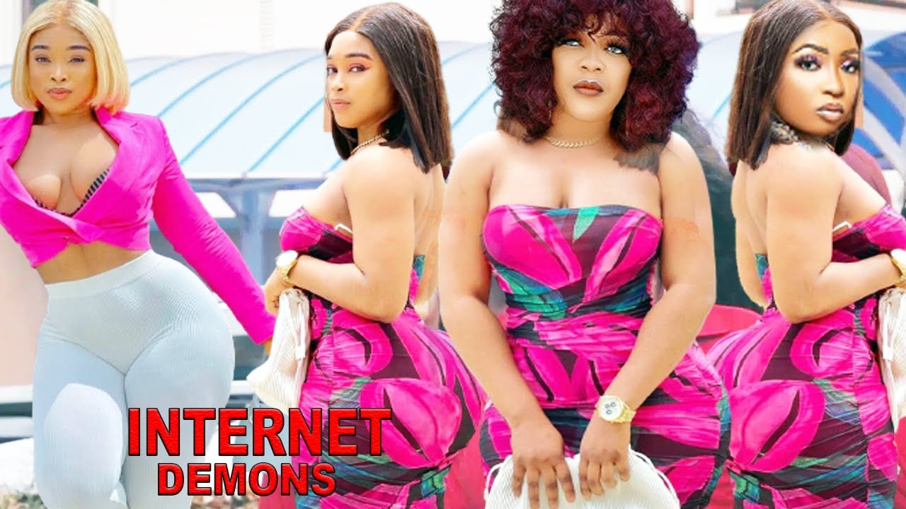 Download INTERNET DEMONS SEASON 1&2 {NEW HIT MOVIE} - 2021 LATEST NIGERIAN NOLLYWOOD MOVIE