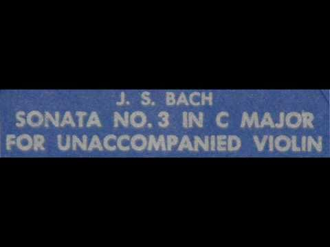 Bach / Bronislav Gimpel, 1964: Sonata No. 3 in C major for Violin, BWV 1005 - Adagio (Part 1)