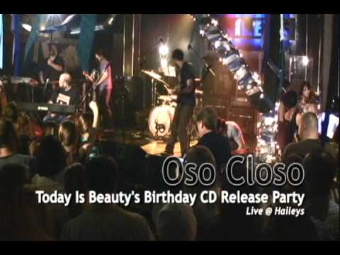 Oso Closo: Today Is Beauty's Birthday Album Release Show