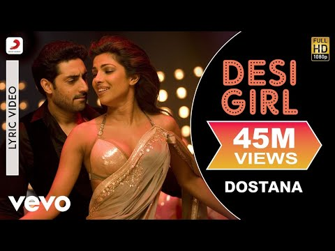 desi-girl---dostana-|-lyric-video-|-john-|-abhishek-|-priyanka