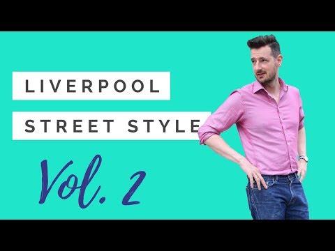 Liverpool 🏣 Lookbook Street Style for Men Volume 2 👔 👞 Men's Style Inspiration