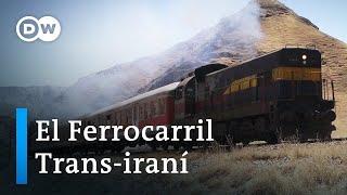 Un viaje en tren por Irán | DW Documental