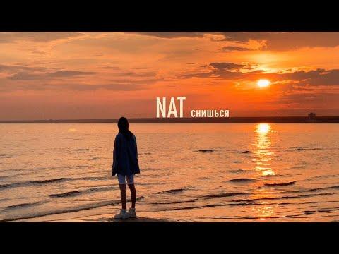 Смотреть клип Nat - Снишься