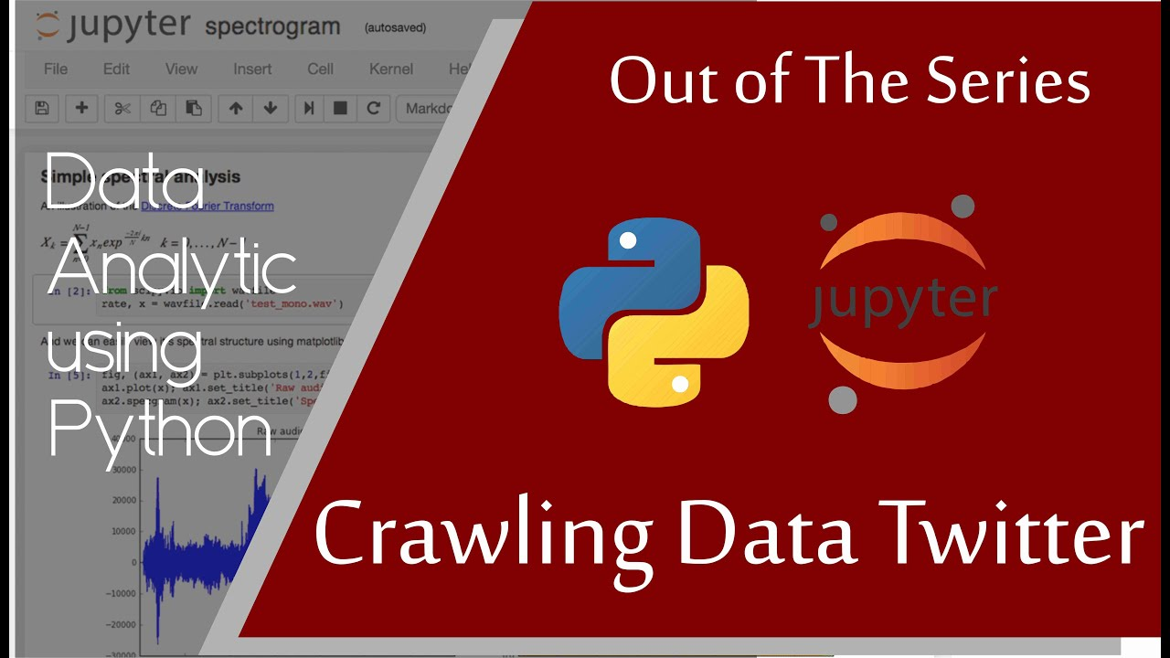 Crawling Data Twitter || Python for Data Mining, Analytics, and Science